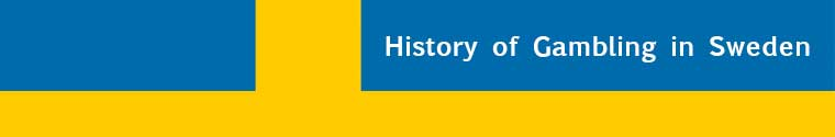 History of Gambling in Sweden